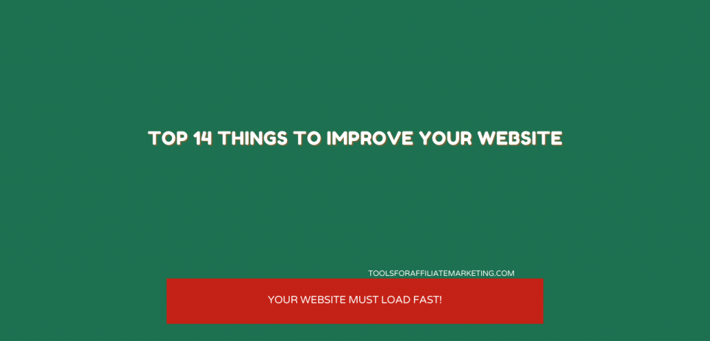 Top 14 Things to Improve Your Website