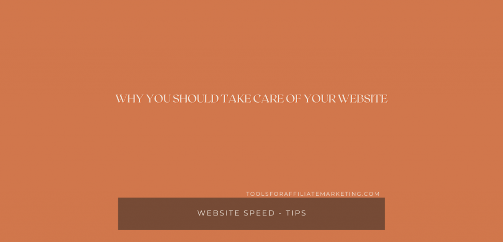 Why You Should Take Care of Your Website