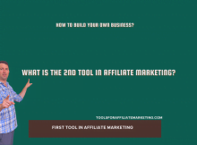 What Is the 2nd Tool in Affiliate Marketing