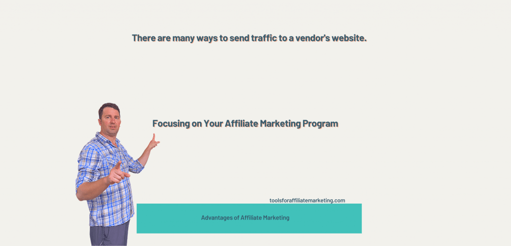 Focusing on Your Affiliate Marketing Programs