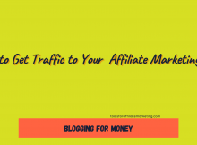 How to Get Traffic to Your Affiliate Marketing Blog